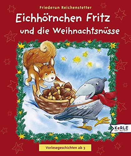 Eichhörnchen Fritz und die Weihnachtsnüsse