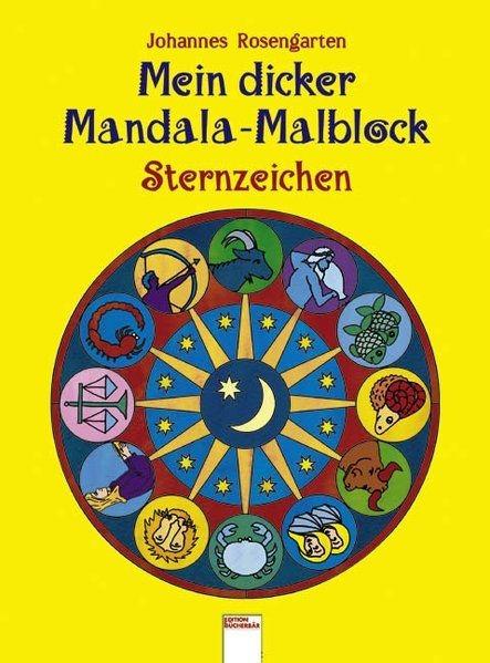 Mein dicker Mandala-Malblock Sternzeichen