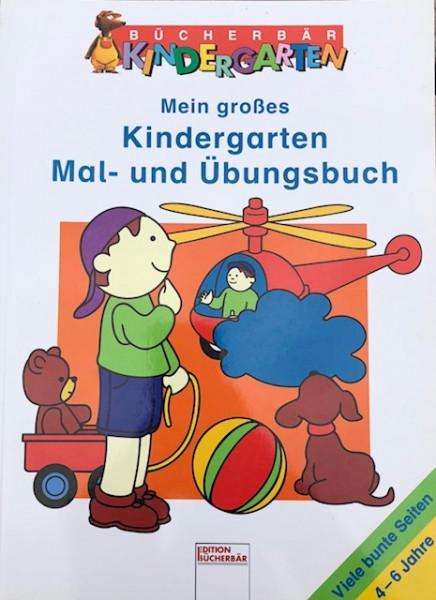 Mein großes Kindergarten Mal- und Übungsbuch