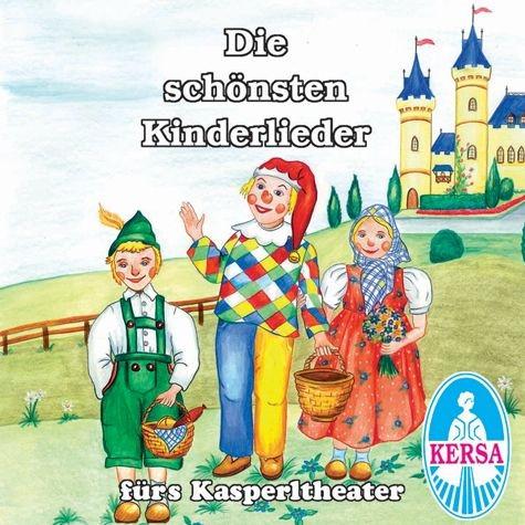 Die schönsten Kinderlieder fürs Kasperletheater CD