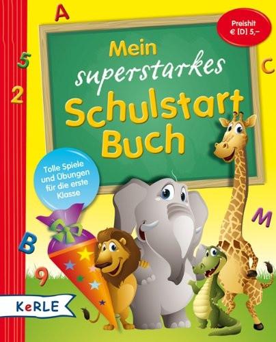 Mein superstarkes Schulstart Buch