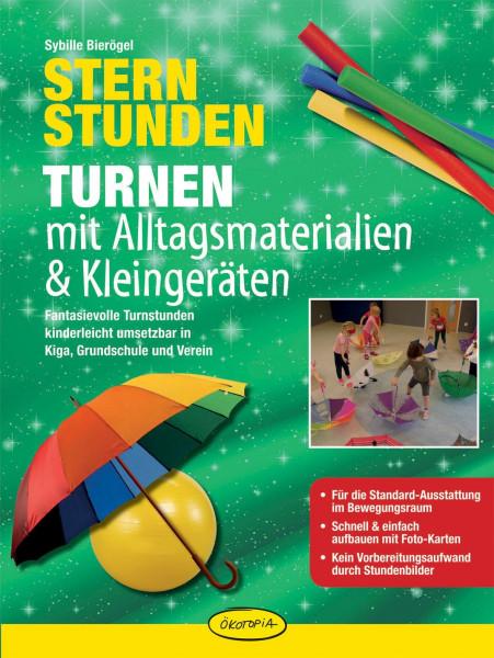 Sternstunden - Turnen mit Alltagsmaterialien & Kle