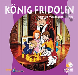König Fridolin und die versteckten Stäbe