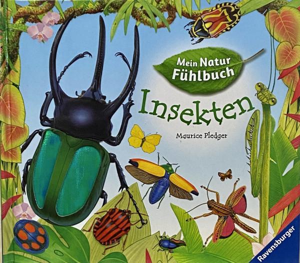 Insekten - Mein Natur Fühlbuch