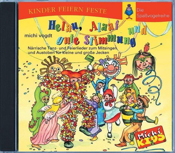 Helau, Alaaf und gute Stimmung (CD)