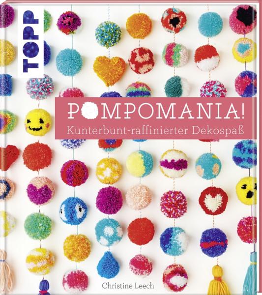 Pompomania! Kunterbunt-raffinierter Dekospaß