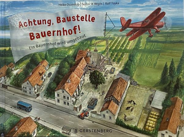 Achtung, Baustelle Bauernhof!