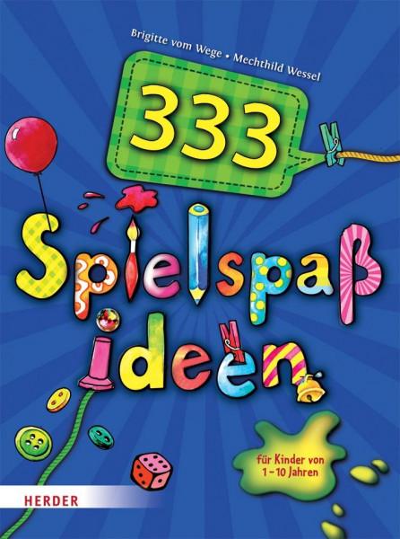 333 Spielspaß-Ideen